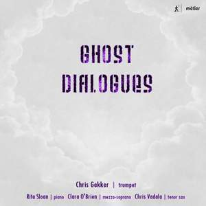 Ghost Dialogues: New Music for Trumpet