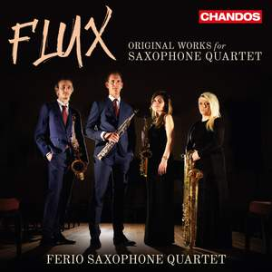 Flux: Original Works for Saxophone Quartet