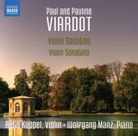 Paul and Pauline Viardot: Violin Sonatas & Violin Sonatina