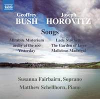 Geoffrey Bush and Joseph Horovitz: Songs