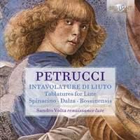 Petrucci: Intavolature Di Liuto, Spinacino, Dalza, Bossinensis