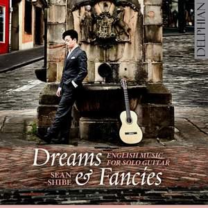 Dreams & Fancies: English Music for Solo Guitar