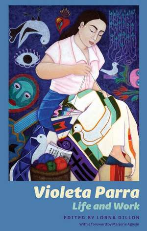 Violeta Parra - Life and Work
