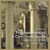 Sweelinck: French Psalms & Canciones Sacrae
