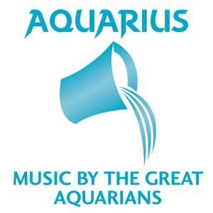 Aquarius: Music By The Great Aquarians