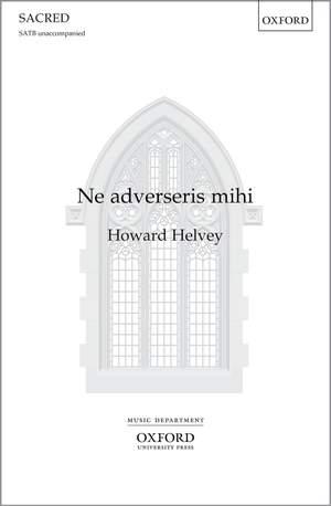 Helvey, Howard: Ne adverseris mihi