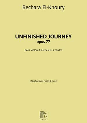Bechara El-Khoury: Unfinished Journey opus 77