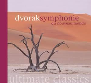 Dvorak: Symphony No. 9 & Slavonic Dances