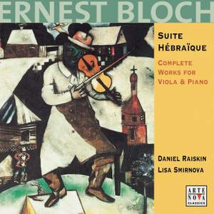 Bloch: Works For Viola & Piano