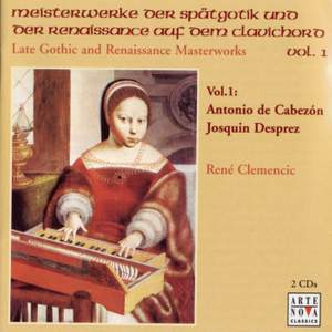 Late Gothic and Renaissance Masterworks Vol. 1