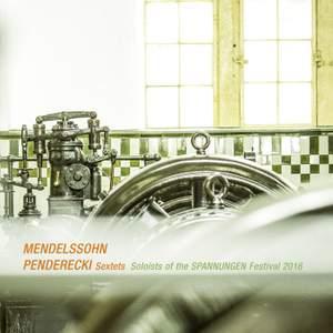 Mendelssohn & Penderecki: Sextets
