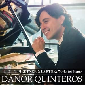 Ligeti, Medtner & Bartók: Piano Works