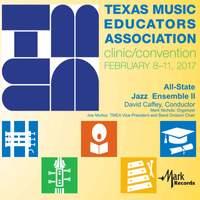 2017 Texas Music Educators Association (TMEA): All-State Jazz Ensemble II [Live]