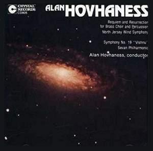 Hovhaness: Symphony No. 19 'Vishnu' & Requiem and Resurrection