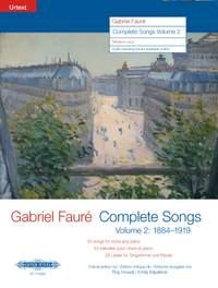 Gabriel Fauré: Complete Songs Volume  2 (1884-1919)