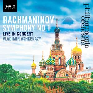 Rachmaninov: Symphony No. 1 in D minor, Op. 13 Product Image