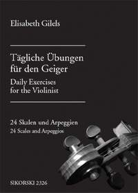 E. Gilels: Tägliche Übungen für den Geiger