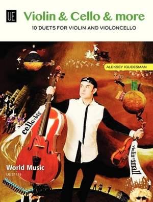 Igudesman, A: Violin & Cello & More
