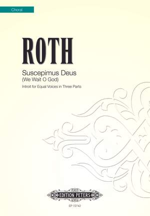 Roth, Alec: Introit for Equal Voices in Three Parts
