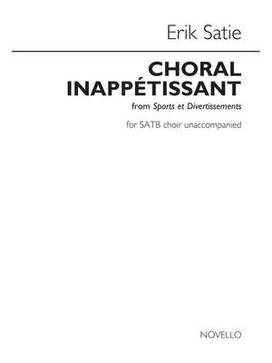 Erik Satie: Choral Inappétissant (Sports Et Divertissements)