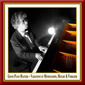 Grand Piano Masters: Variations by Mendelssohn, Mozart & Vorraber Product Image
