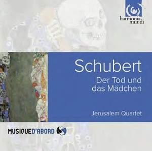 Schubert: Death & the Maiden & Quartettsatz