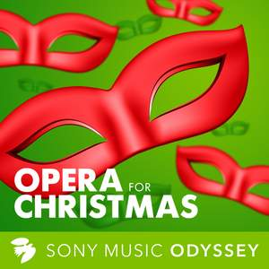 Opera for Christmas: Songs and Carols