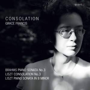 Consolation: Brahms and Liszt