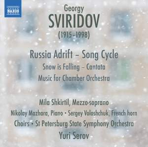 Sviridov: Snow Is Falling - Music for Chamber Orchestra - Russia Adrift