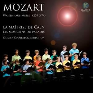 Mozart: Waisenhaus-Messe, K. 139