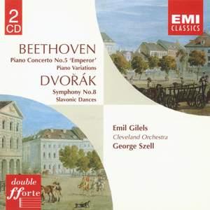 Beethoven: Piano Concerto No. 5 & Variations. Dvorák Symphony No. 8