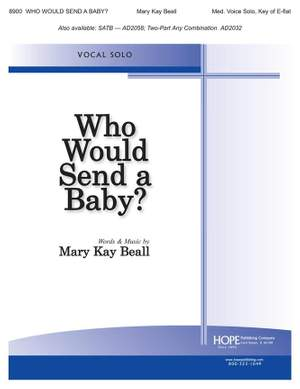 Who Would Send a Baby?