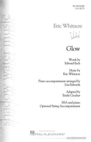 Eric Whitacre: Glow