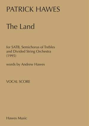 Patrick Hawes: The Land