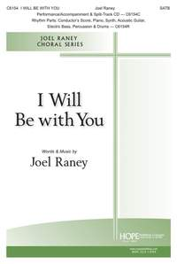 Joel Raney: I Will Be with You