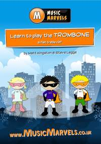 Music Marvels: Learn To Play Trombone (Bb treble clef)
