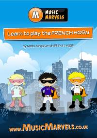 Music Marvels: Learn To Play French Horn