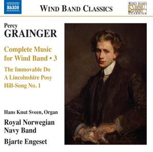 Grainger: Wind Band Music, Vol. 3