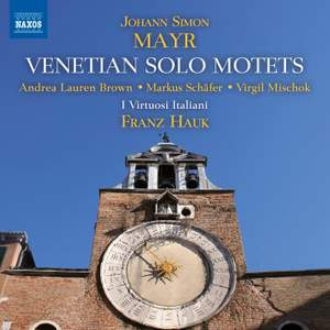 Mayr: Venetian Solo Motets Product Image