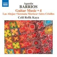Barrios: Guitar Music, Vol. 4