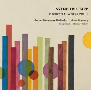 Tarp: Orchestral Works Vol. 1