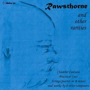 Rawsthorne & Other Rarities