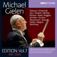 Michael Gielen Edition Volume 7