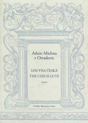 Michna, Adam: Loutna ceská (The Czech Lute / Die böhmische Laute)