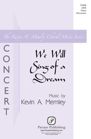 Kevin A. Memley_Arthur O'Shaughnessy: We Will Sing of a Dream