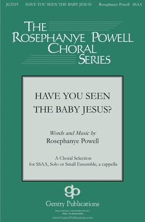 Rosephanye Powell: Have You Seen the Baby Jesus