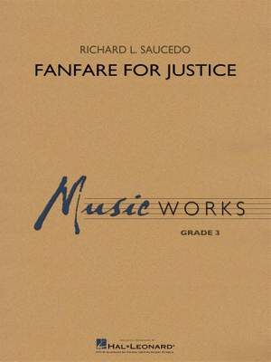 Richard L. Saucedo: Fanfare for Justice