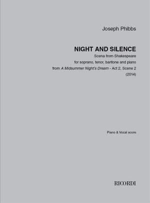 Joseph Phibbs: Night and Silence