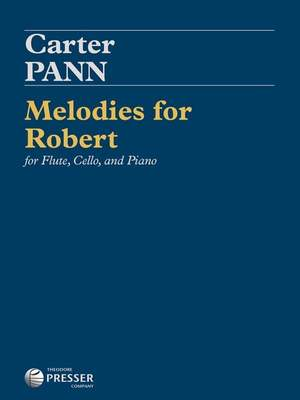 Carter Pann: Melodies for Robert