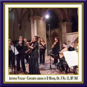Vivaldi: Concerto grosso in D Minor, Op. 3, No. 11, RV 565 (Live) Product Image